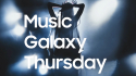 Samsung and Universal aim to boost music discovery with Music Galaxy Thursday