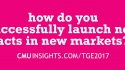 CMU@TGE Top Ten Questions: How do you successfully launch new acts in new markets?