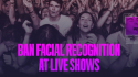 Campaigners put pressure on festivals to reject facial recognition technology
