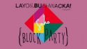 Vigsy's Club Tip: Layo & Bushwacka's Soho Block Party