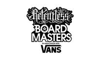 Relentless Boardmasters