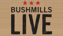 Bushmills Live