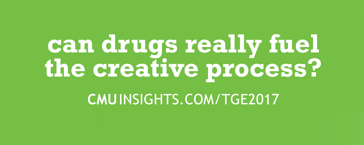 CMU@TGE Top Ten Questions: Can drugs really fuel the creative process?