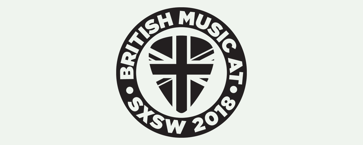 British Music at SXSW 2018