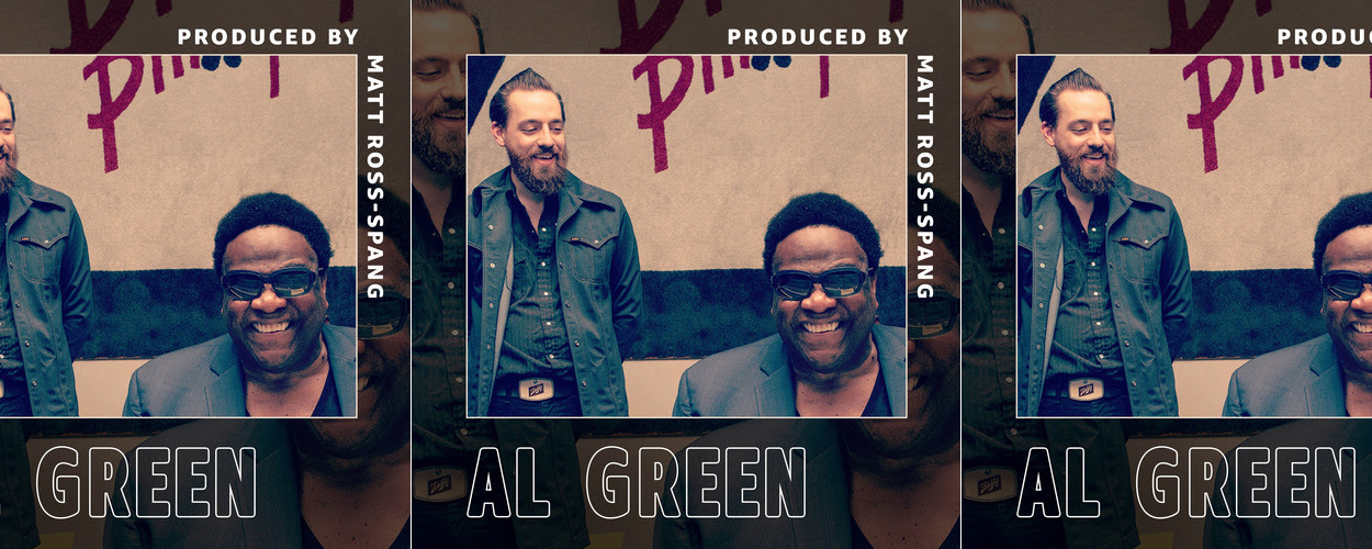 Matt Ross-Spang / Al Green