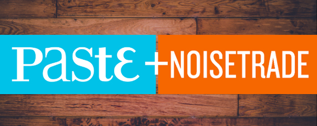 Paste & NoiseTrade