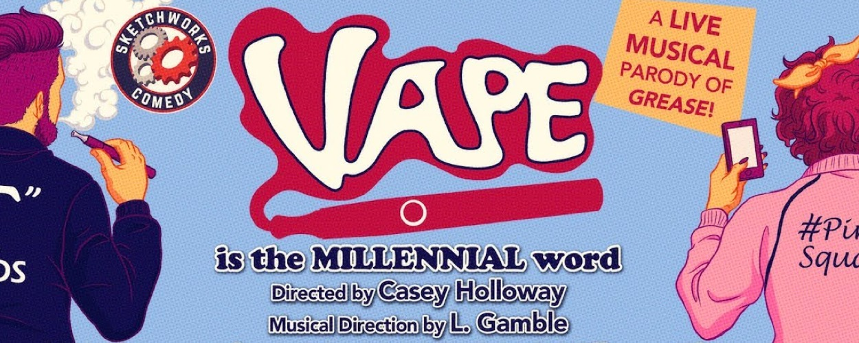 Vape The Musical