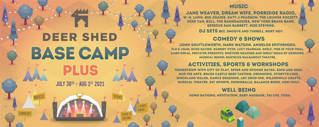 Deer Shed Base Camp 2021